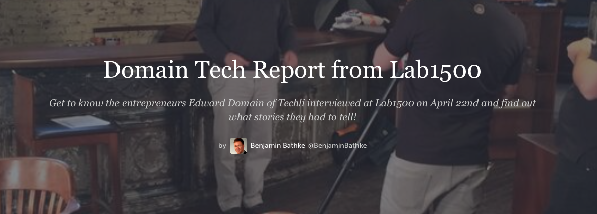 Domain Tech Report from Lab1500: Behind The Scenes